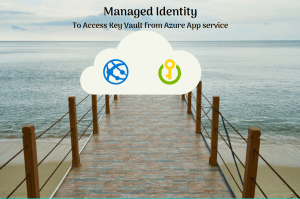 Read more about the article Azure web app and managed identity to access key vault