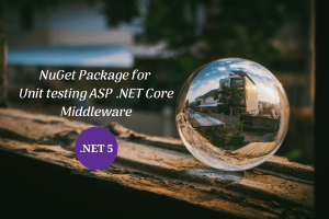 NuGet for unit testing ASP .NET Core middleware