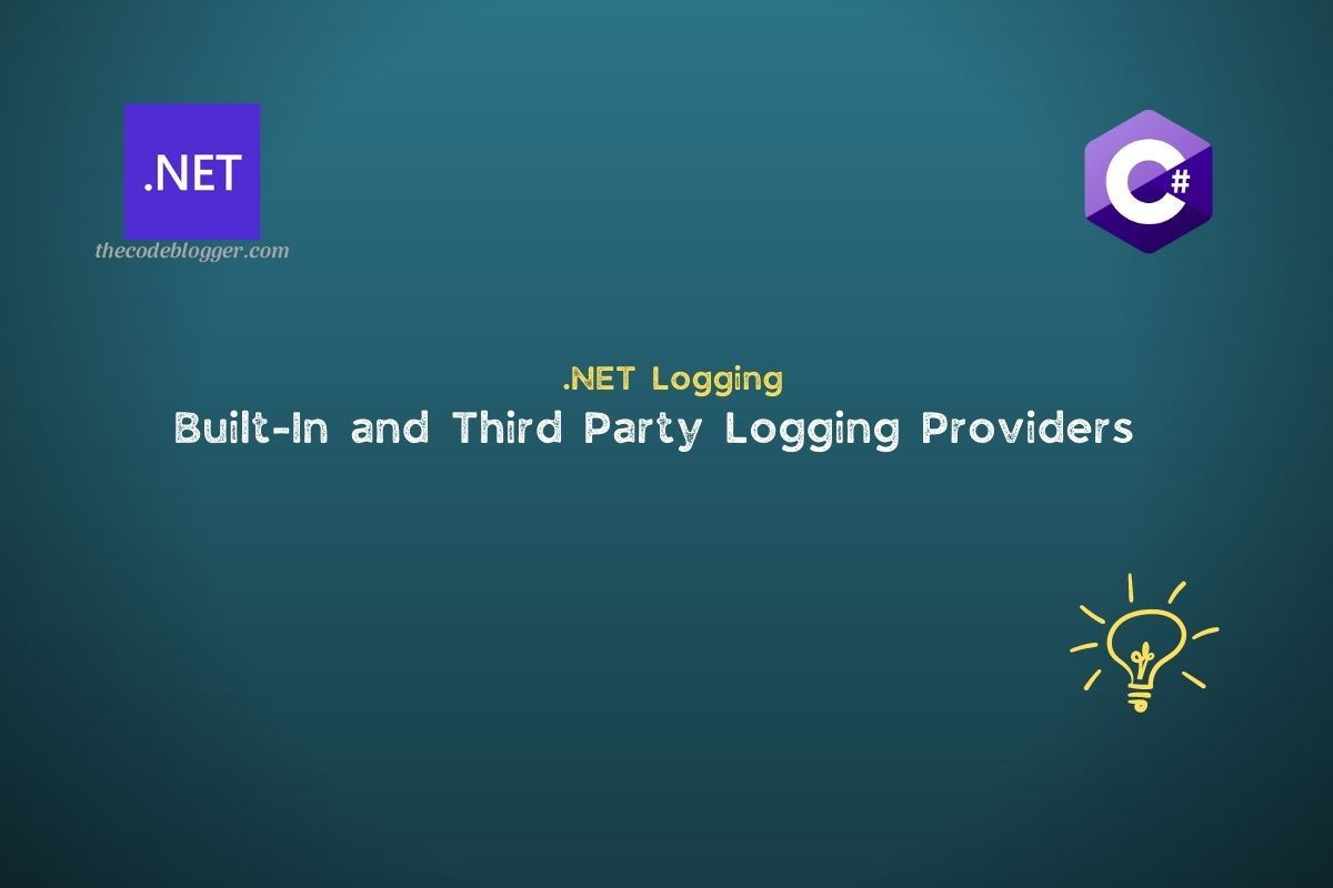 You are currently viewing Overview of Logging Providers Available In .NET
