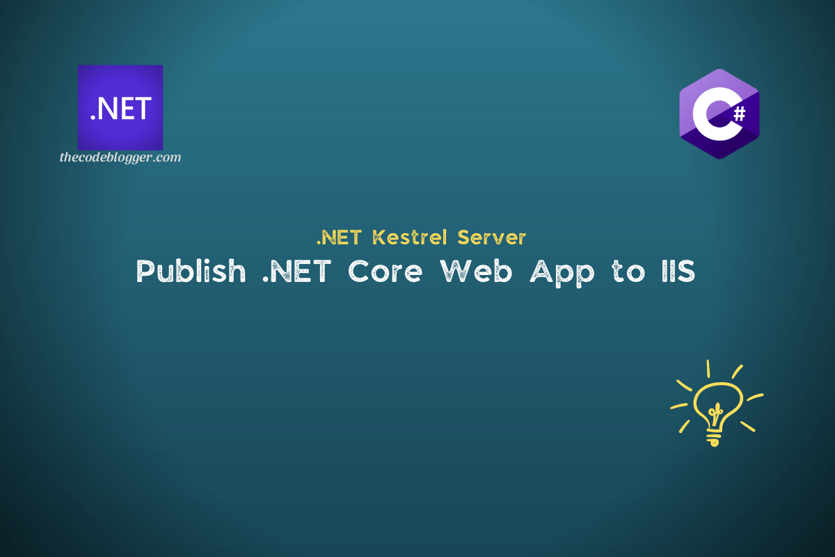 Read more about the article How To Publish ASP .NET Core Web Applications To IIS