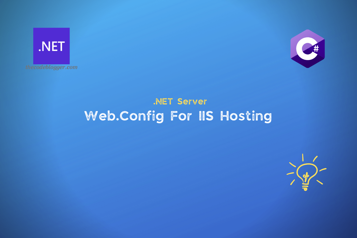 Read more about the article ASP .NET Core Module and Web.Config File For IIS Hosting