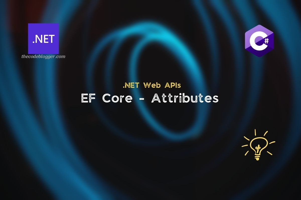 Read more about the article Common Data Annotations to Configure EF Core Model