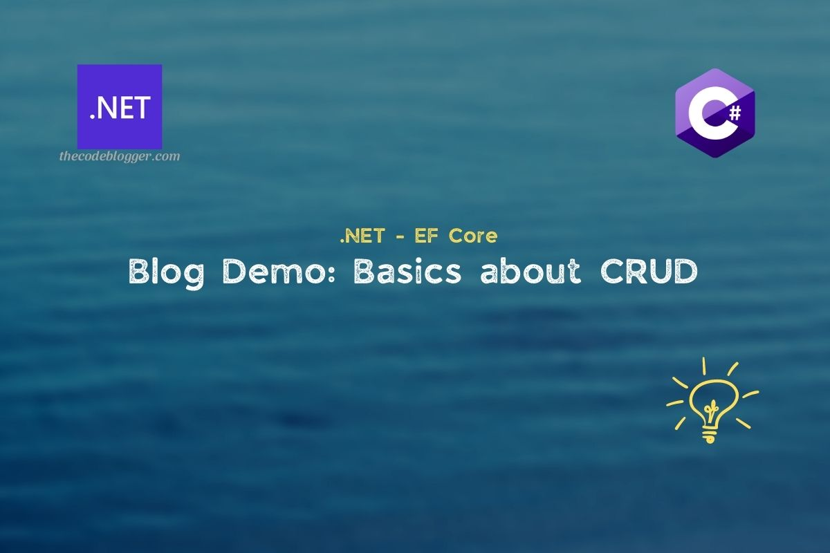 You are currently viewing How to perform CRUD operations with .NET EF Core