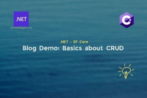Read more about the article How to perform CRUD operations with .NET EF Core