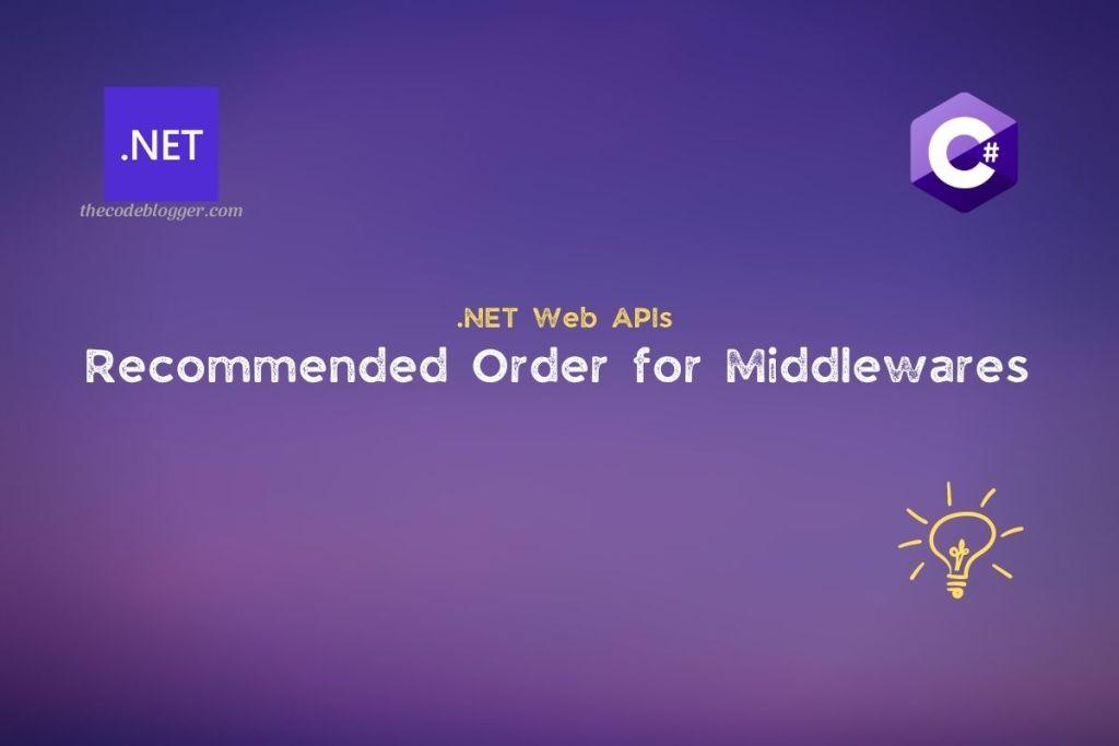 .NET Core Web API - Request Processing Pipeline