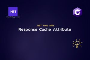 Read more about the article Http Response Caching Attribute in .NET Core Web APIs