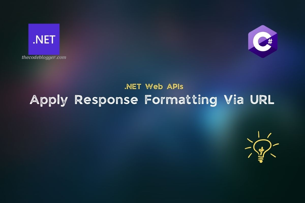 Read more about the article Formatting ASP .NET Core API Response Using Route Parameter