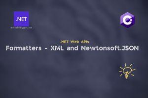 XML and NewtonsoftJSON formatters for .NET Core Web APIs