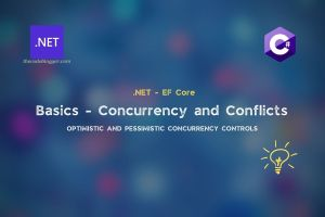 Read more about the article Basics Concurrency Controls and Conflicts with .NET EF Core