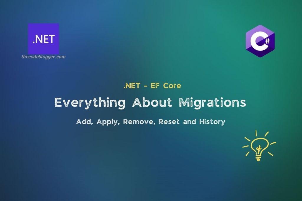 .NET EF Core Migrations