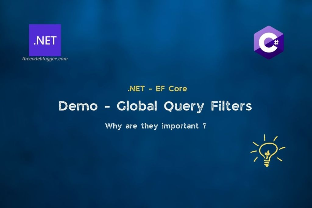 .NET - EF Core Query Filters