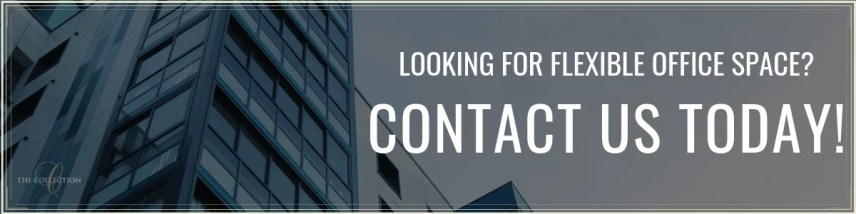 Contact Us for Shared Flexible Offices for Rent - The Collection