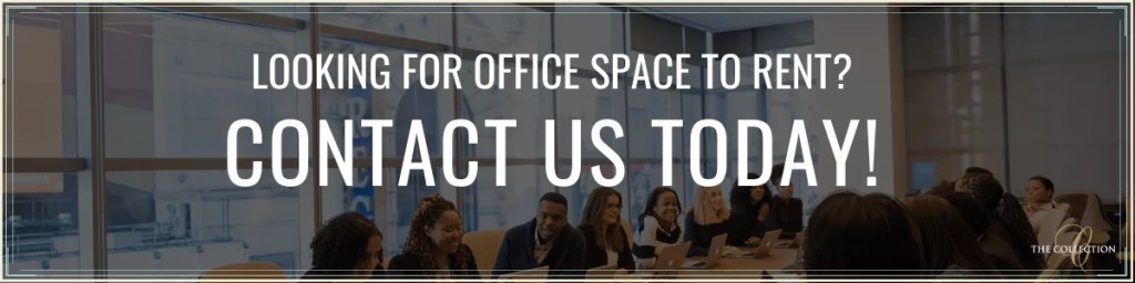 Contact Us Today for Office Space to Rent - The Collection