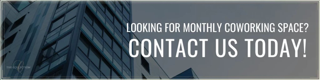 Contact Us for Coworking Space Downtown - The Collection