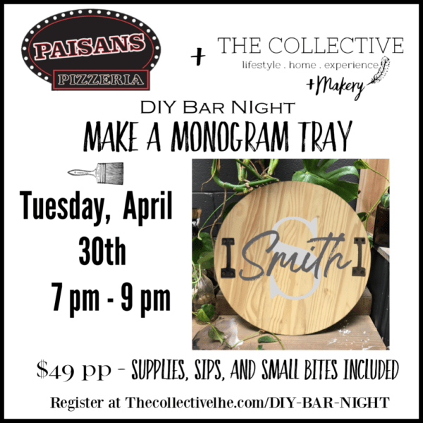DIY Bar night at Paisans In Lisle, IL with The Collective lhe + Makery
