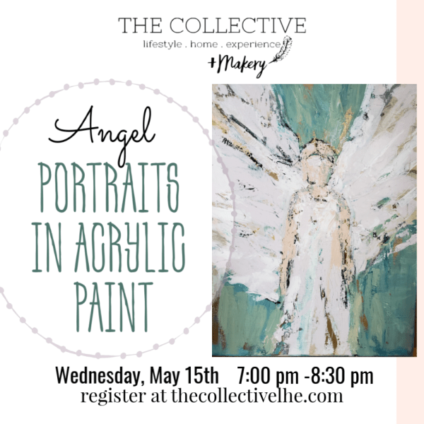 Angel portraits in acrylic paint by The Collective lhe + Makery in Lisle.IL