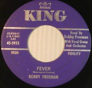 Bobby Freeman – Fever / What Can I Do