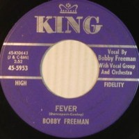 Bobby Freeman ‎– Fever / What Can I Do