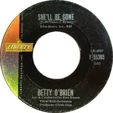 Betty O'Brien ‎– She'll Be Gone