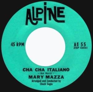 Mary Mazza – The Sound Of Music / Cha Cha Italiano