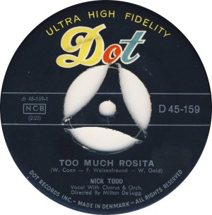 Nick Todd ‎– Forever And A Day / Too Much Rosita