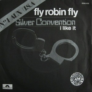 Silver Convention – I Like It / Fly Robin Fly