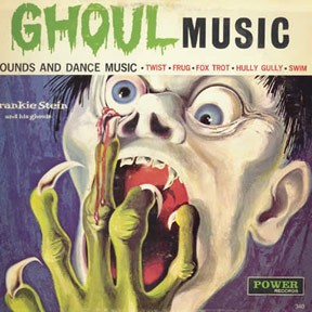 Frankie Stein And His Ghouls – Ghoul Music