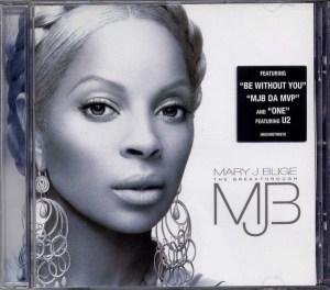 Mary J. Blige – The Breakthrough