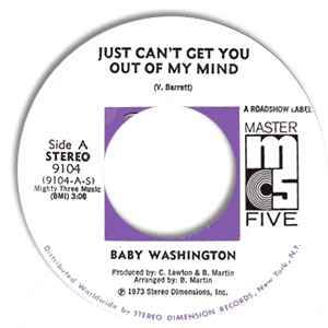 Baby Washington- Just Can't Get You Out Of My Mind/ You (Just A Dream)