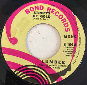 Lumbee- Streets Of Gold