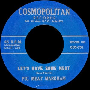 Pig Meat Markham- Let's Have Some Heat/ Your Wires Have Been Tapped