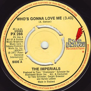 The Imperials- Who's Gonna Love Me