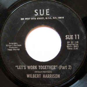 Wilbert Harrison- Let's Work Together