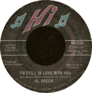 Al Green – I'm Still In Love With You / Old Time Lovin'