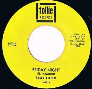 Sam Fletcher – Friday Night / I'd Think It Over