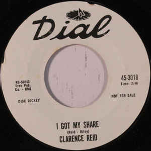 Clarence Reid- There'll Come A Day/ I Got My Share