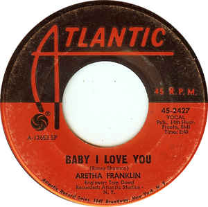 Aretha Franklin- Baby I Love You