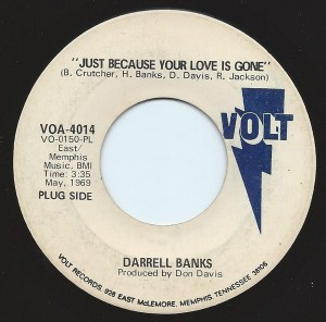 Darrell Banks- Just Because Your Love is Gone