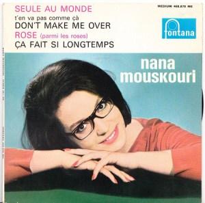 Nana Mouskouri- T'en va pas comme ça (Don't Make Me Over)
