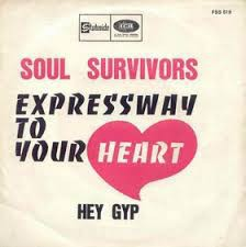Soul Survivors- Expressway To Your Heart/ Hey Gyp