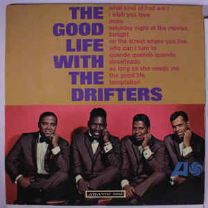 The Drifters – The Good Life With The Drifters