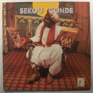 Sekou Condé Et Son Orchestre Le Sini-Sigui Band- Sekou Conde
