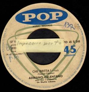 Adriano Celentano- Impazzivo Per Ye/ Che Dritta!