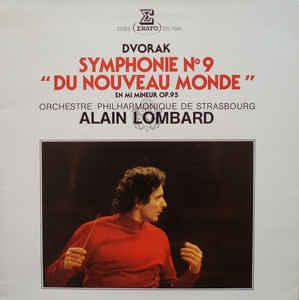 """Antonin Dvorak, Alain Lombard- Symphonie N° 9 """"Du Nouveau Monde"""""""