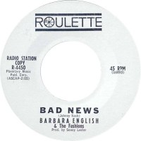 Barbara English & The Fashions- Bad News/ Fever