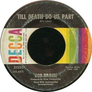 Bob Braun- Till Death Do Us Apart