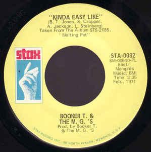 Booker T. & The M. G's- Melting Pot/  Kinda Easy Like