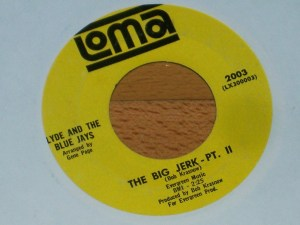 Clyde And The Blue Jays- The Big Jerk Pt. 1/ Pt. II
