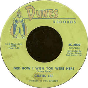 Curtis Lee- Pretty Little Angel Eyes/ Gee How I Wish You Were Here