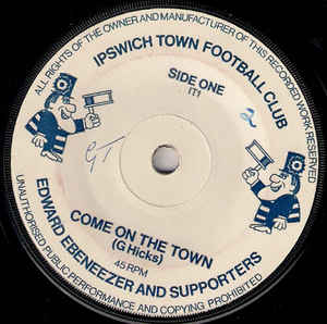 Edward Ebeneezer And Supporters/ Johnny Cobnut- Come On The Town